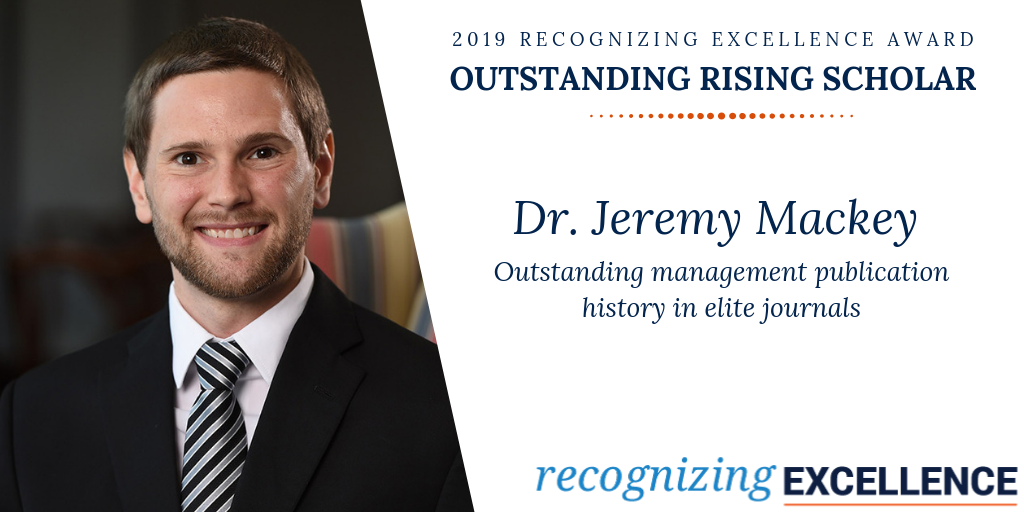 2019 Recognizing Excellence Award, Outstanding Rising Scholar, Dr. Jeremy Mackey