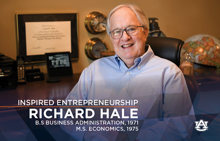 For Richard Hale, whose career spans senior leadership positions at such industry giants as AT&T, NCR/Teradata and IBM, commitment to Auburn and the Harbert College of Business is truly a family affair.