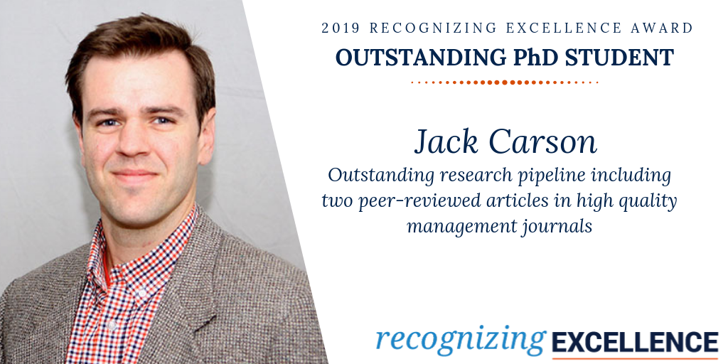 2019 Recognizing Excellence Award for Outstanding PhD Student. Jack Carson