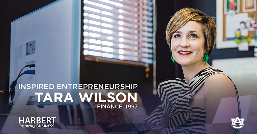 Tara Wilson, CEO of the Tara Wilson Agency, didn't start out on an entrepreneurial path early in her career, but the entrepreneurial spirit has been engrained in her well before graduating from the Harbert College of Business in 1997.
