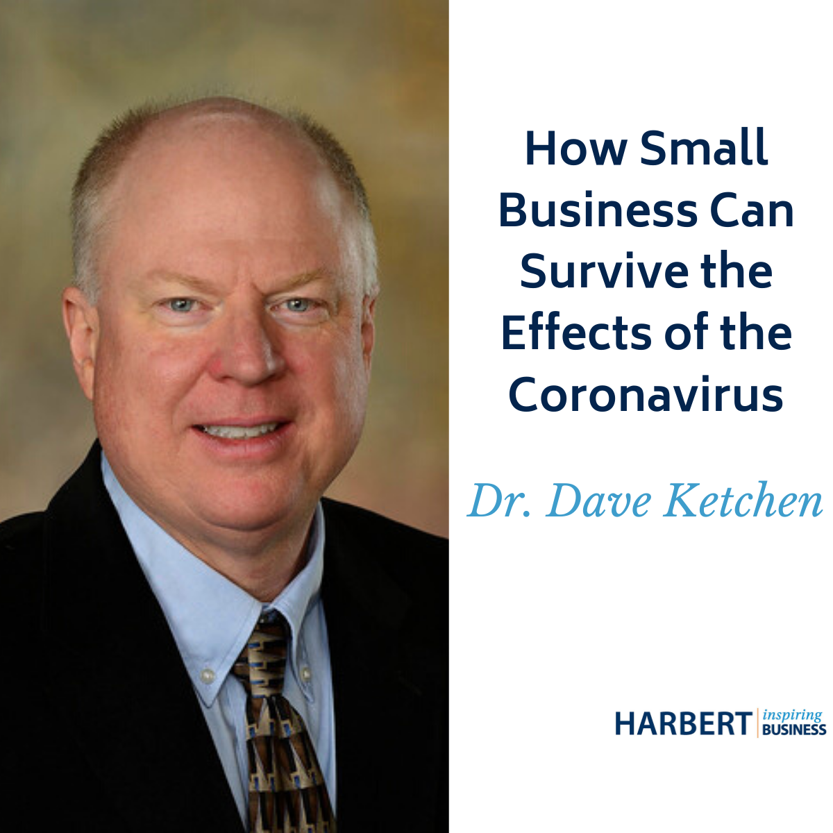 What's hurting small businesses? How can they weather the storm? Dave Ketchen weighs in